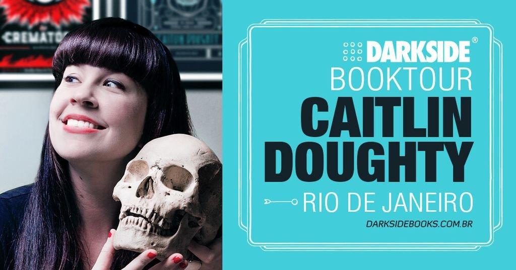 Booktour Caitlin Doughty, autora DarkSide Books, no Rio de Janeiro